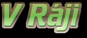 V ráji logo